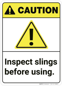 Caution: Inspect Slings Before Using ANSI - Wall Sign