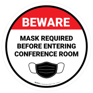 Beware: Mask Required Before Entering Conference Room - Floor Sign