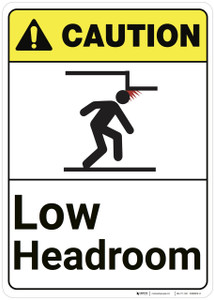 Caution: Low Headroom ANSI - Wall Sign
