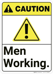 Caution: Men Working ANSI - Wall Sign