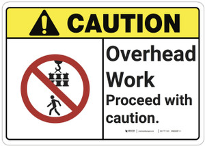 Caution: Overhead Work Proceed With Caution ANSI - Wall Sign