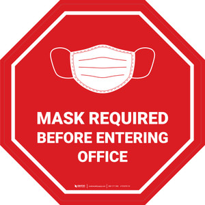 Stop: Mask Required Before Entering Office Circular - Floor Sign