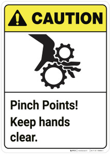 Caution: Pinch Points Keep Hands Clear ANSI - Wall Sign