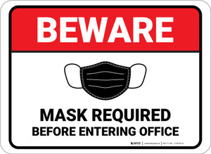 Beware: Mask Required Before Entering Office Rectangular - Floor Sign