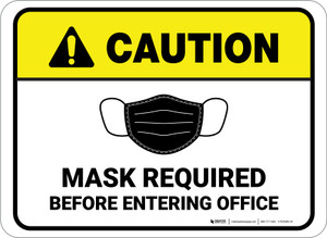 Caution: Mask Required Before Entering Office Rectangular - Floor Sign