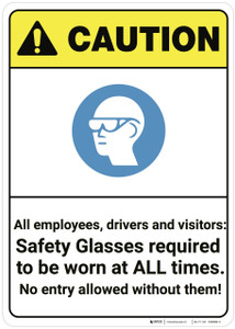 Caution: Safety Glasses Required At All Times ANSI - Wall Sign