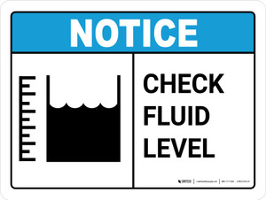 Notice: Check Fluid Level with Icon Landscape - Wall Sign