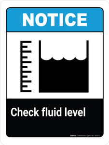 Notice: Check Fluid Level with Icon Portrait - Wall Sign