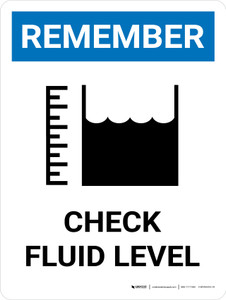 Remember: Check Fluid Level with Icon Portrait - Wall Sign