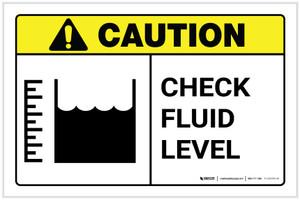 Caution: Check Fluid Level with Icon Landscape - Label