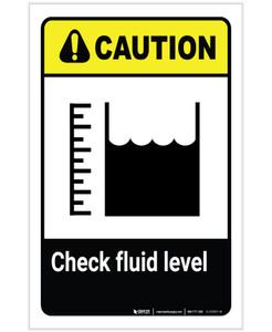 Caution: Check Fluid Level with Icon Portrait - Label