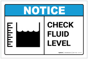 Notice: Check Fluid Level with Icon Landscape - Label
