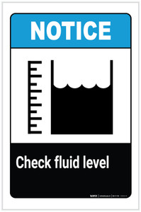 Notice: Check Fluid Level with Icon Portrait - Label