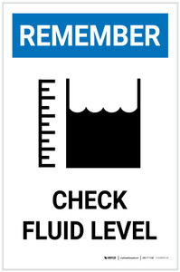 Remember: Check Fluid Level with Icon Portrait - Label