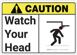 Caution: Watch Your Head ANSI - Wall Sign