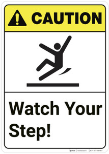 Caution: Watch Your Step ANSI - Wall Sign
