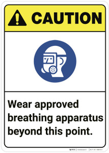 Caution: Wear Approved Breathing Apparatus ANSI - Wall Sign
