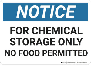Notice: Chemical Storage Only - Wall Sign