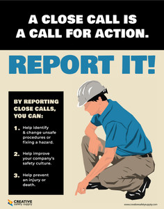 Close Call Is Call for Action Report It - Poster