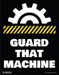 Guard That Machine - Poster