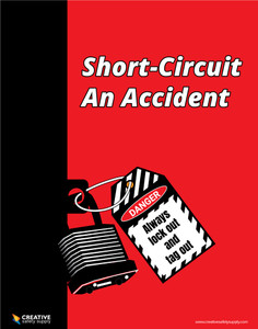 Short-Circuit an Accident - Lock Out/Tag Out - Poster