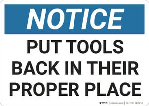 Notice: Housekeeping Proper Place - Wall Sign
