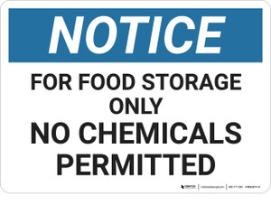 Notice: No Chemicals Permitted - Wall Sign
