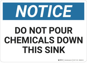 Notice: No Pouring Chemicals Sink - Wall Sign