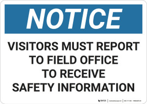 Notice: Osha Visitors Must Report To Field Office - Wall Sign