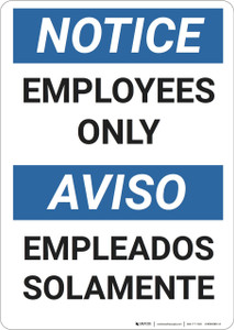 Notice: Portrait Bilingual Employees Only Empleados Solamente - Wall Sign