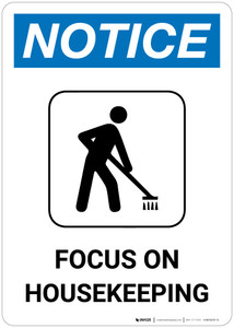 Notice: Portrait Focus On Housekeeping - Wall Sign