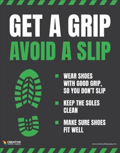 Get a Grip Avoid a Slip - Poster