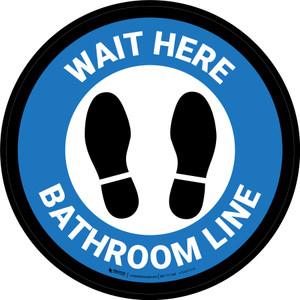 Wait Here: Bathroom Line Blue Circular - Floor Sign