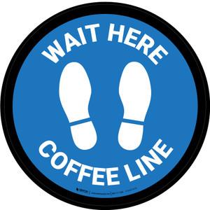 Wait Here: Coffee Line Blue Circular - Floor Sign