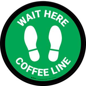 Wait Here: Coffee Line Green Circular - Floor Sign