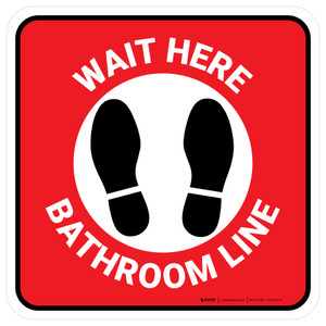 Wait Here: Bathroom Line Red Square - Floor Sign