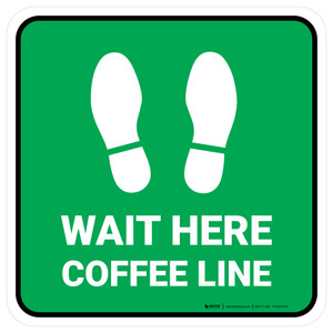 Wait Here: Coffee Line Green Square - Floor Sign