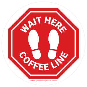 Stop - Wait Here - Coffee Line White Circle - Floor Sign