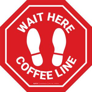 Stop Sign - Wait Here - Coffee Line - Floor Sign