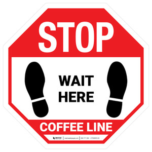 Wait Here - Coffee Line White Stop - Floor Sign