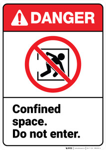 Danger: Confined Space Do Not Enter ANSI - Wall Sign