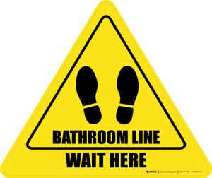 Wait Here: Bathroom Line Yield - Floor Sign