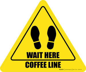Wait Here: Coffee Line Yield - Floor Sign