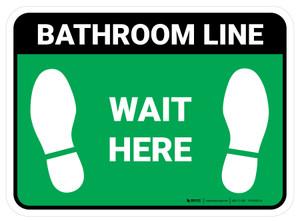 Wait Here: Bathroom Line Green Rectangle - Floor Sign