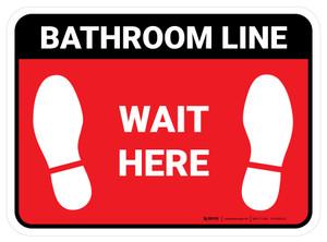 Wait Here: Bathroom Line Red Rectangle - Floor Sign