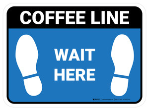 Wait Here: Coffee Line Blue Rectangle - Floor Sign