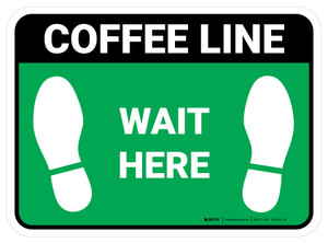 Wait Here: Coffee Line Green Rectangle - Floor Sign