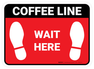 Wait Here: Coffee Line Red Rectangle - Floor Sign