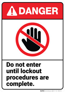 Danger: Do Not Enter Until Lockout Procedures Complete ANSI - Wall Sign