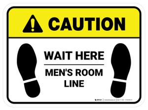 Caution: Wait Here - Men Room Line Rectangle - Floor Sign